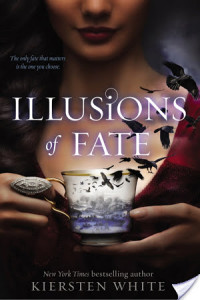 Brooke Reviews: Illusions of Fate by Kiersten White