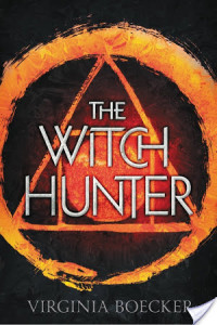 Brooke Reviews: The Witch Hunter by Virginia Boecker