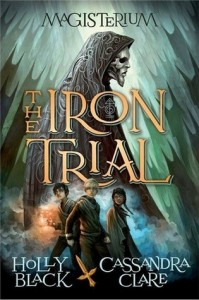 Brooke Reviews: The Iron Trial by Holly Black, Cassandra Clare